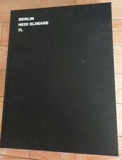 Hedi Slimane : Berlin (2003, Hardcover)