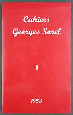 SOREL - LES CAHIERS DE GEORGES SOREL - N°1 - 1983 - PHILOSOPHIE MARXISME