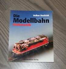 Die Modellbahn Elektronik 2 / Bechtermünz Verlag Volker Dudziak