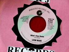 LEON WARE~ WHAT'S YOUR NAME~ CLUB SASHAY~ FABULOUS RECORDS~ ~ NORTHERN SOUL 45