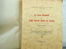 CAISSE REGIONALE DU CREDIT AGRICOLE DE TLEMCEN 1901/1951