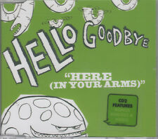 HELLO GOODBYE - HERE (IN YOUR ARMS) CD2 - 3 Track CD single