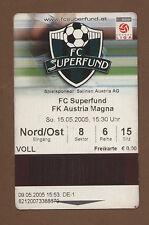 Orig.Ticket   1.Bundesliga  Österreich 04/05    FC PASCHING - AUSTRIA WIEN  !!