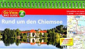 Radführer Rund um den Chiemsee BIKE GUIDE 2018/19+ KARTEN 1:50000 Endorf Bernau