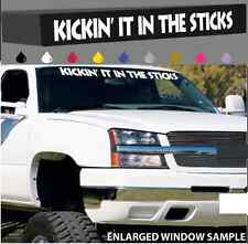 """Kickin It In The Sticks Windshield Decal Banner Funny 4x4 Country Off Road 40"""""""