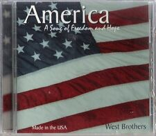 WEST BROTHERS - AMERICA: SONG OF FREEDOM & HOPE - CD