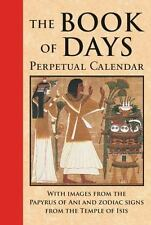 The Book of Days : Perpetual Calendar by James Wasserman (2014, Hardcover)