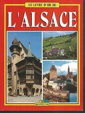 Le livre d'or de l'Alsace.Bonechi A004