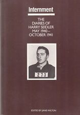 Internment: Diaries of Harry Seidler 1940-1941 edited by Janis Wilton