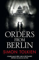 Orders from Berlin by Simon Tolkien (Paperback, 2013)