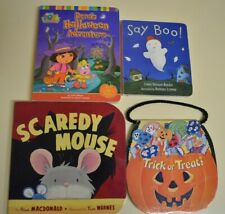 4 Halloween Board Books - Dora, Scaredy Mouse, Say Boo, Trick Or Treat, Like New