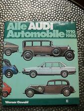 Alle Audi Automobile 1910-1980 Werner Oswald 1. Auflage 1980