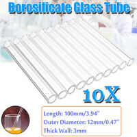 10Pcs 100mm OD 12mm 3mm Thick Wall Borosilicate Glass Tube Pyrex Blowing  @ O