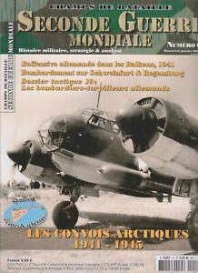 CHAMPS DE BATAILLE WWII N°10 CONVOIS ARTIQUES 1941-45 / BALKANS 1941 / LUFTWAFFE