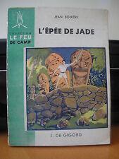 ►COLLECTION LE FEU DE CAMP - L'EPEE DE JADE -  DE GIGORD / 1948 - ( Scoutisme )