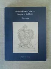 Massimiliano Soldani Sculptor to the Medici Sixty Drawing Florence 17th Century.