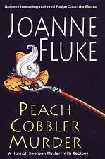 Hannah Swensen Mystery Ser.: Peach Cobbler Murder by Joanne Fluke (2005, Hardcover)