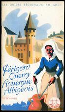 PERIGORD - QUERCY - ROUERGUE - ALBIGEOIS. Les Guides Régionaux P.O. Midi