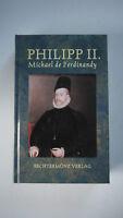 Philipp II. - Größe Und Niedergang Der Spanischen Weltmacht -  (K37)