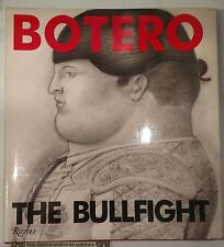 BOTERO Jose Manuel Caballero Bonald THE BULLFIGHT RIZZOLI 1990 PRINTED IN SPAIN