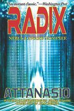 Radix: By A. A. Attanasio