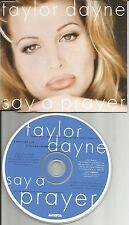 TAYLOR DAYNE Say a Prayer RICHARD humpty VISSION & PETER LORIMER EDITS CD Single