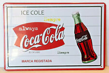 Always Coca Cola Retro Metal Tin Wall Sign