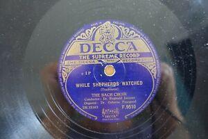 THE BACH CHOIR XMAS CAROLS 78  WHILE SHEPHERD'S WATCHED  UK DECCA F 9519 E-