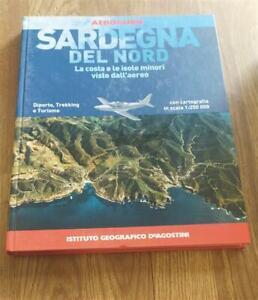 Sardegna Del Nord. La Costa E Le Isole Minori Viste Dall'aereo Valeria Serra D