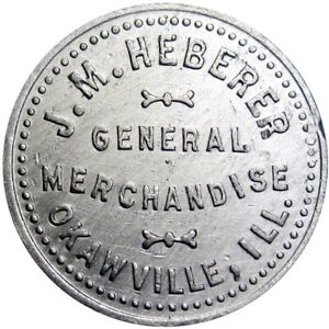 1905 Okawville Illinois Good For Token Heberer Denom Not On TC Unlisted Merchant
