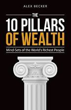 10 Pillars of Wealth Alex Becker NEW Millionaire Mindset How To Quit Your Job