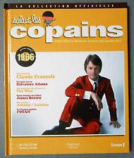 ►SALUT LES COPAINS - COLLECTION OFFICIELLE LIVRE + CD 1966 - CLAUDE FRANCOIS