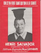"""PARTITION HENRI SALVADOR """"ON S'EN FOUT TANT QU'ON A LA SANTE"""""""