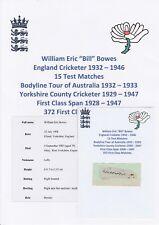 BILL Bowes Inghilterra Giocatore di Cricket ceneri Bodyline Tour 1932-33 RARO AUTOGRAFO di taglio