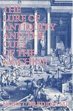 Cultural and Museum Studies: The Lure of the Antique and the Cult of Machine...