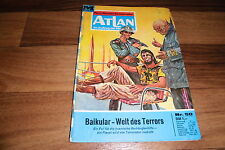 ATLAN  # 50 -- BAIKULAR, WELT des TERRORS // Perry Rhodan Red. / 1. Auflage 1972