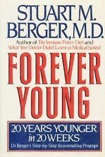 Forever Young: 20 Years Younger in 20 Weeks : Dr. Bergers Step-By-Step Rejuvena