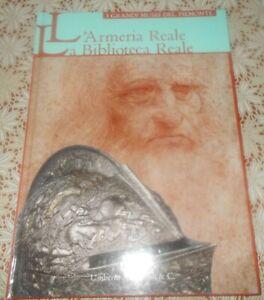 L'ARMERIA REALE E LA BIBLIOTECA REALE EDIZIONE ALLEMANDI 2007