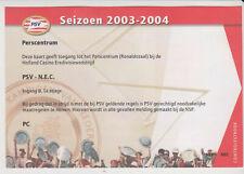 Sammler Used Ticket / Entrada PSV Eindhoven v NEC Nijmegen 17-04-2004 Press