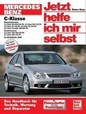 Jetzt helfe ich mir selbst (Band 245): Mercedes-Benz C-Klasse (W 203)