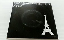 "FLASH AND THE PAN Ayla 7"" VINYL UK Epic 1987 B/W Your Love Is Strange (6511207)"