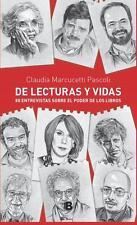 DE LECTURAS Y VIDAS, POR: CLAUDIA MARCUCETTI PASCOLI