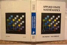 Applied Finite Mathematics by Larry R. Mugridge and Dalton R. Hunkins (1981 HC)