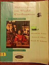 Reflections on World Civilization Vol 1 Prehistory to 1600 **FREE SHIPPING**