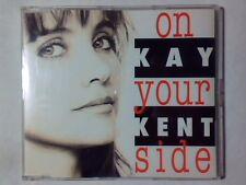 KAY KENT On your side cd singolo RARISSIMO PR0M0