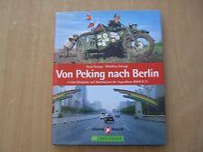 Von Peking nach Berlin von Matthias Schepp und Gerd George (2006, Gebunden)