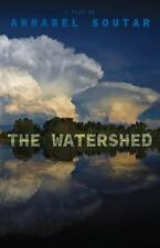 THE WATERSHED - SOUTAR, ANNABEL - NEW PAPERBACK BOOK