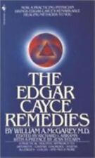 The Edgar Cayce Remedies: A Practical, Holistic Approach to Arthritis, Gastric D