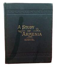 A Study of Armenia - Ezekiel M.D. 1900 Ostego Republican HC History