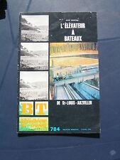 BT n° 784 - 1974 - l'élévateur a bateau de SAINT LOUIS ARZVILLER